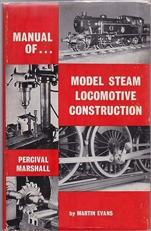 Manual of Model Steam Locomotive Construction: Martin Evans