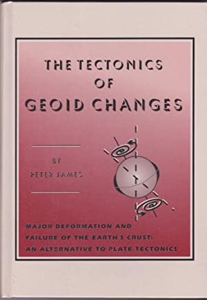 The Tectonics of Geoid Changes: Major Deformation: Peter James