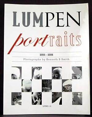 Lumpen Portraits 2005-2006: Kenneth B. Smith