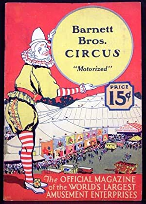 """Barnett Bros. Circus """"Motorized"""": The Official Magazine of the World's Largest ..."""