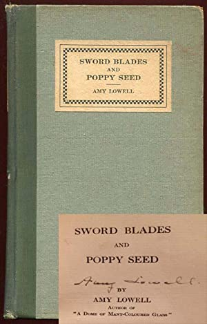 Sword Blades and Poppy Seed: Amy Lowell