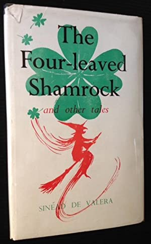 The Four-leaved Shamrock and Other Tales: Sinead De Valera