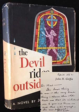 Ther Devil Rides Outside: John Howard Griffin