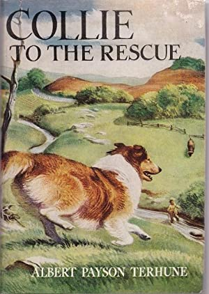 Collie to the Rescue: Albert Payson Terhune