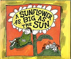 A Sunflower as Big as the Sun: Shan Ellentuck