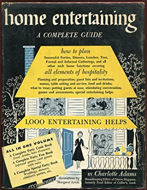 Home Entertaining: A Complete Guide