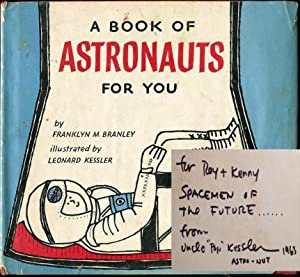 A Book of Astronauts for You: Franklyn M. Branley