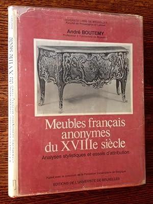 Analyses Stylistiques et Essais D'Attributon de Meubles Francias Anonymes Du XVIII Siecle: ...
