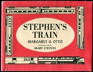 Stephen's Train: Margaret G. Otto