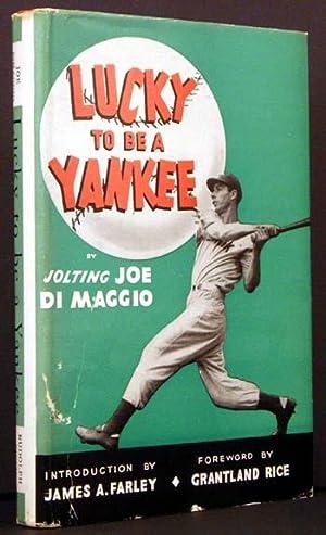 Lucky To Be a Yankee: Joe DiMaggio
