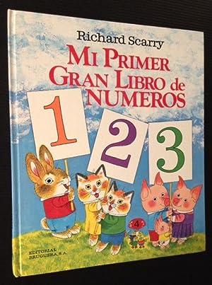 Mi Primer Gran Libro de Numeros 123: Richard Scarry