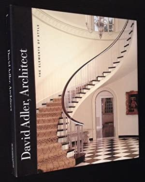 David Adler, Architect: The Elements of Style: Martha Thorne, Ed