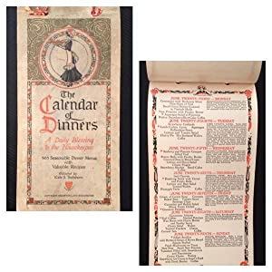 The Calendar of Dinners: A Daily Blessing to the Housekeeper--365 Seasonable Dinner Menus with Va...