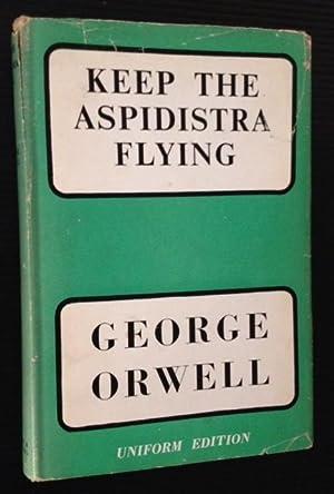 Keep the Aspidistra Flying: George Orwell