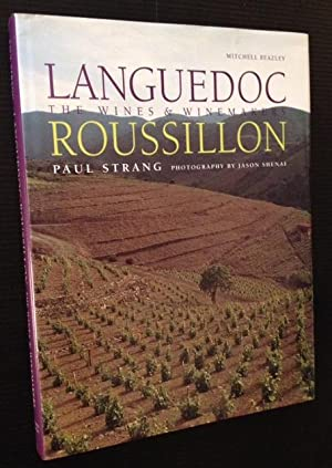 Languedoc-Roussillon: The Wines & Winemakers