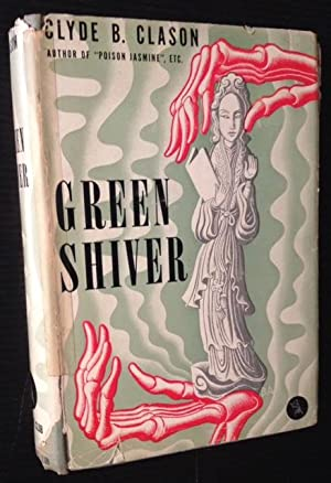 Green Shiver: A Theocritus Lucius Westborough Story: Clyde B. Clason