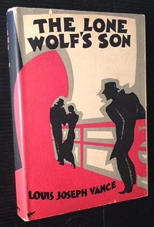 The Lone Wolf's Son: Louis Joseph Vance
