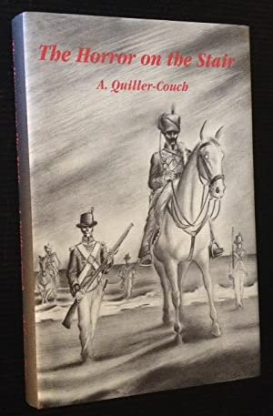 The Horror on the Stair and Other Weird Tales: Arthur Quiller-Couch