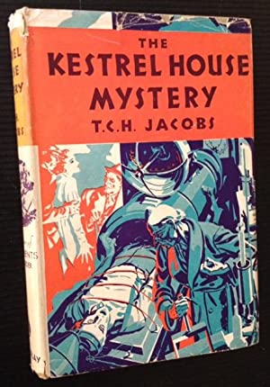 The Kestrel House Mystery: T.C.H. Jacobs