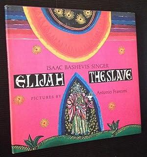 Elijah the Slave: Isaac Bashevis Singer
