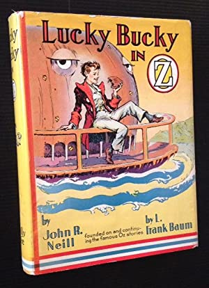 Lucky Bucky in Oz: John R. Neill (L. Frank Baum)