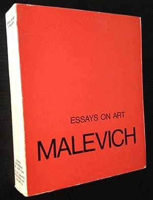 Essays on Art 1915-1933: K.S. Malevich