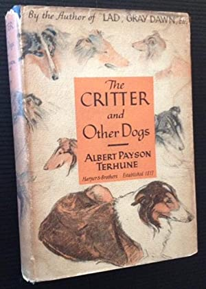 The Critter and Other Dogs: Albert Payson Terhune