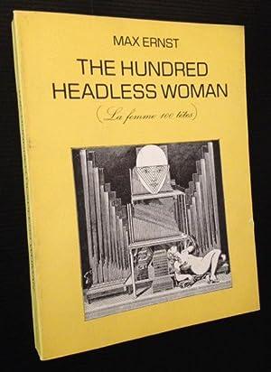 The Hundred Headless Woman (La femme 100 tetes): Max Ernst