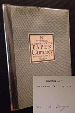 Towards a Reform of the Paper Currency: Particularly in Point of Its Design (in Dustjacket): W.A. ...