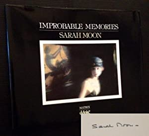 Improbable Memories: Sarah Moon