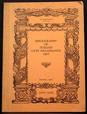 Bibliography of Italian Late Renaissance Art: 1540-1600