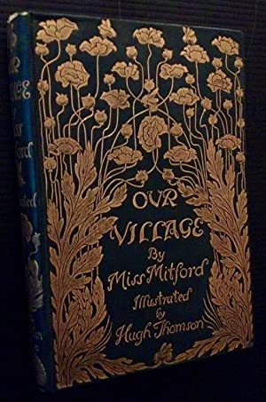 Our Village: Mary Russell Mitford (Hugh Thomson)