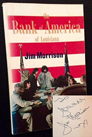 The Bank of America of Louisiana: Jim Morrison
