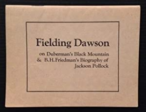 on Duberman's Black Mountain & B.H. Friedman's Biography of Jackson Pollock: Fielding...