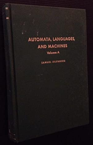 Automata, Languages, and Machines (Volume A)