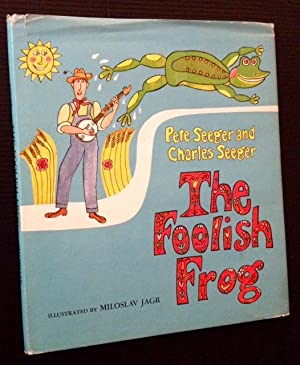 The Foolish Frog: Pete Seeger and Charles Seeger