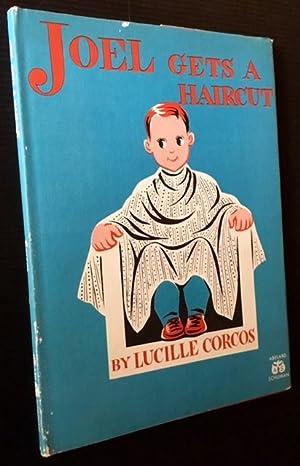 Joel Gets a Haircut: Lucille Corcos