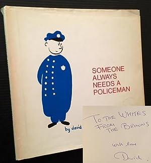 Someone Always Needs a Policeman: David Brown