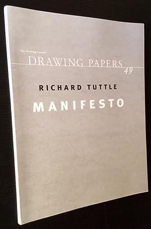Richard Tuttle: Manifesto
