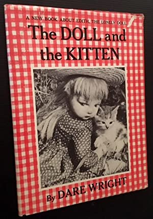 The Doll and the Kitten: Dare Wright