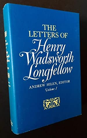 The Letters of Henry Wadsworth Longfellow (The First 4 Volumes {of 6 Published}): Andrew Hilen, Ed