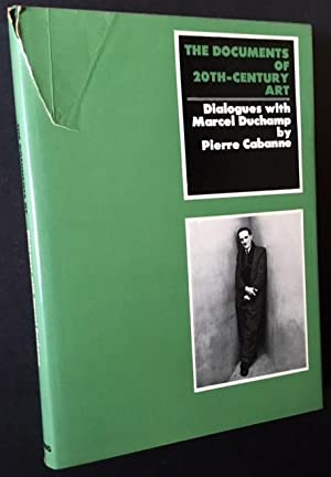 Dialogues with Marcel Duchamp (The Documents of 20th-Century Art): Pierre Cabanne