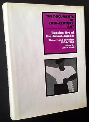 Russian Art of the Avant-Garde: Theory and: John E. Bowlt,