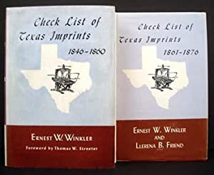 Check List of Texas Imprints 1846-1860 AND Check List of Texas Imprints 1861-1876