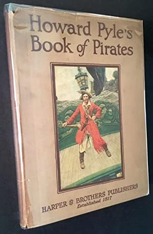 Howard Pyle's Book of Pirates: Fiction, Fact: Howard Pyle (Compiled