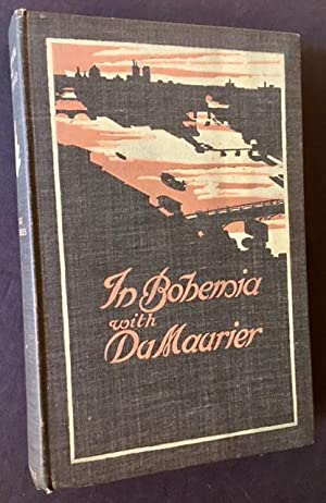 In Bohemia with Du Maurier: The First of a Series of Reminiscences: Felix Moscheles