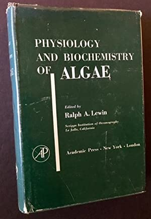 Physiology and Biochemistry of Algae: Ralph A. Lewin, Ed