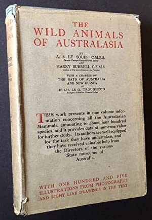 The Wild Animals of Australasia: Embracing the: A.S. Le Souef