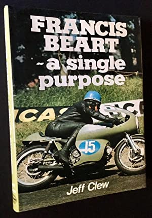 Francis Beart--A Single Purpose: Jeff Clew