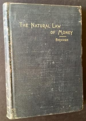 The Natural Law of Money: William Brough